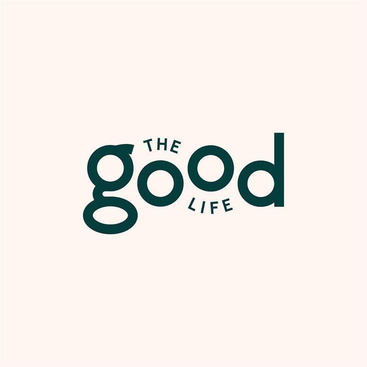 Imagen de marca The Good Life, ejemplo de correcto uso tiporáfico. Como diseñar un logotipo que transmita solo con tipografia